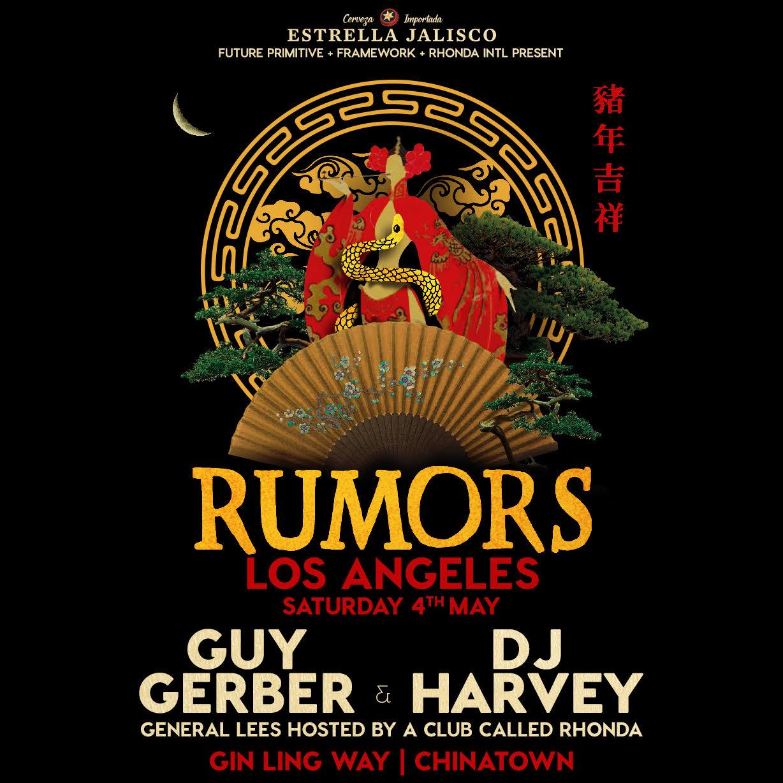 Rumors Los Angeles Guy Gerber DJ Harvey Framework 2019