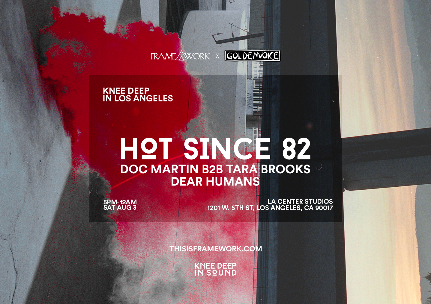 Framework presents Hot Since 82 at Knee Deep in Los Angeles 2019 Flyer