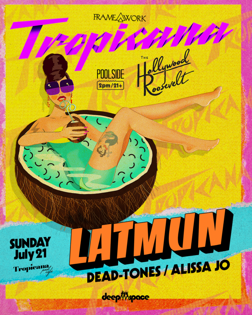 Latmun Tropicana Pool Party The Hollywood Roosevelt July 2019
